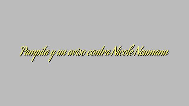 Pampita y un aviso contra Nicole Neumann